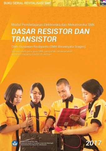 Modul Pembelajaran Elektronika dan Mekatronika Dasar Resistor dan Transistor