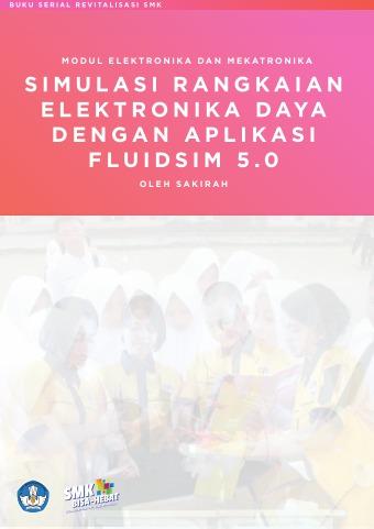 Modul Elektronika dan Mekatronika Simulasi Rangkaian Elektronika Daya dengan Aplikasi Fluidsim 5.0