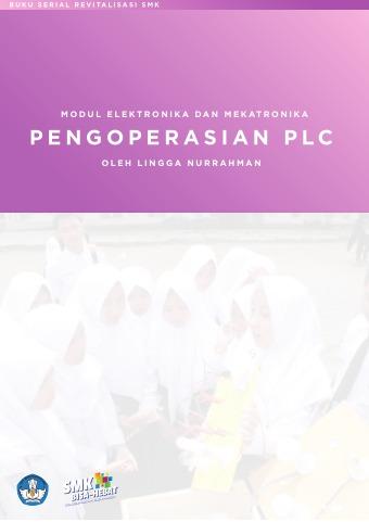 Modul Elektronika dan Mekatronika Pengoperasian PLC