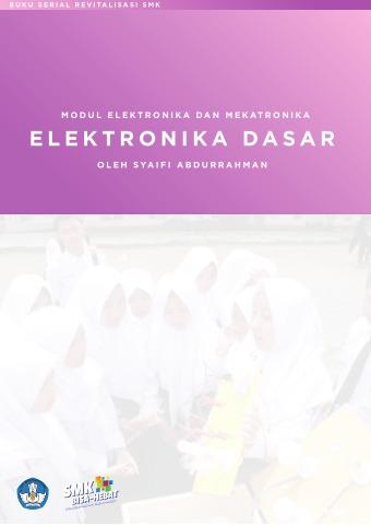 Modul Elektronika dan Mekatronika Elektronika Dasar