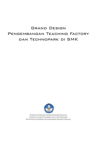 Grand Design Pengembangan Teaching Factory dab Technopark di SMK