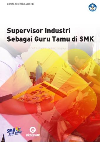 Supersivor Industri Sebagai Guru Tamu di SMK