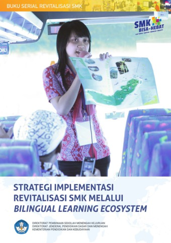 Strategi Implementasi Revitalisasi SMK Melalui Bilingual Learning Ecosystem
