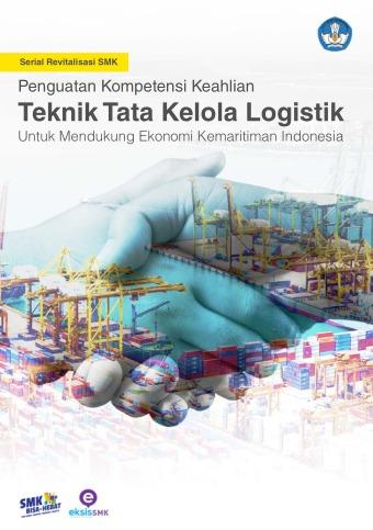 Teknik Tata Kelola Logistik