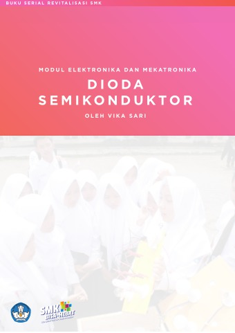Modul Elektronika dan Mekatronika Dioda Semikonduktor