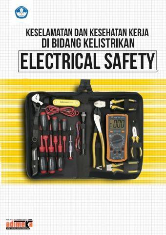 Keselamatan dan Kesehatan Kerja di Bidang Kelistrikan Electrical Safety
