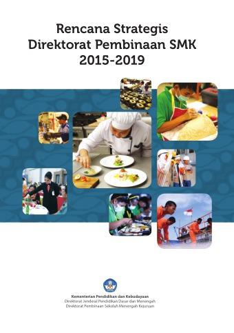 Rencana Strategis Direktorat Pembinaan SMK 2015-2019