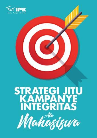 Strategi Jitu Kampanye Integritas ala Mahasiswa