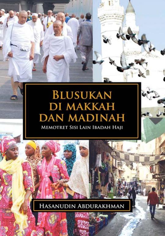 Blusukkan di Makkah dan Madinah