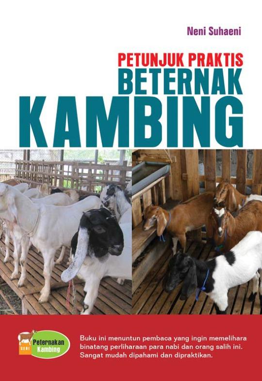 Petunjuk Praktis Beternak Kambing