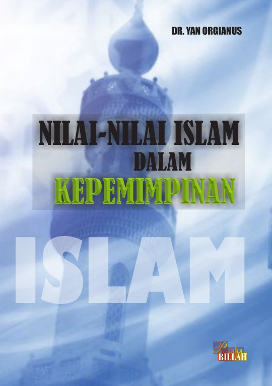 Nilai-Nilai Islam dalam Kepemimpinan
