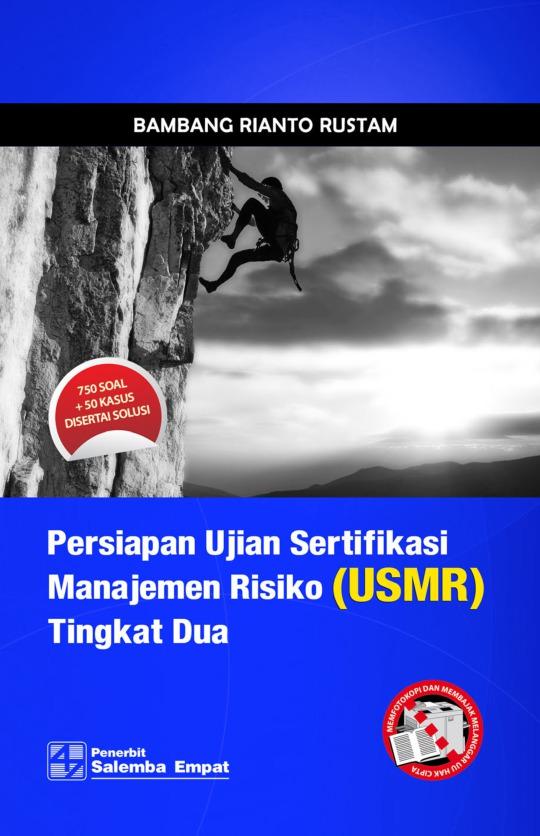 Persiapan Ujian Sertifikasi Manajemen Risiko (USMR) Tingkat Dua