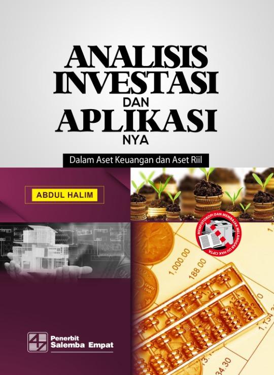 Analisis Investasi dan Aplikasinya: Dalam Aset Keuangan dan Aset Riil
