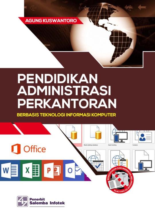 Pendidikan Administrasi Perkantoran Berbasis Teknologi Informasi Komputer