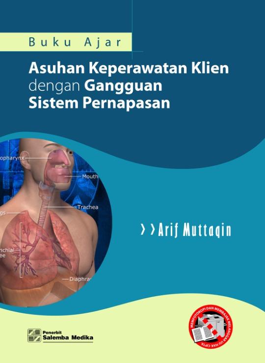 Buku Ajar Asuhan Keperawatan Klien dengan Gangguan Sistem Pernapasan