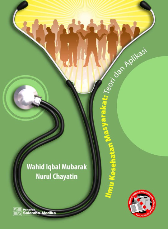 Ilmu Kesehatan Masyarakat Teori dan Aplikasi