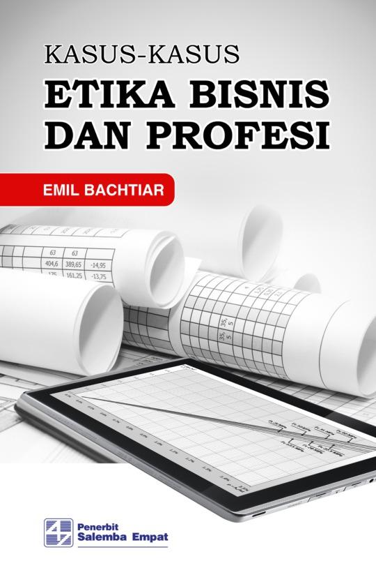 Kasus-Kasus Etika Bisnis dan Profesi