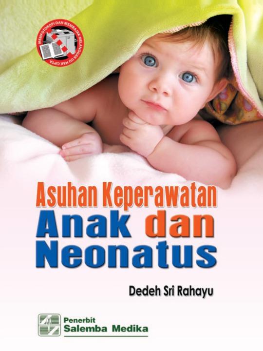 Asuhan Keperawatan Anak dan Neonatus