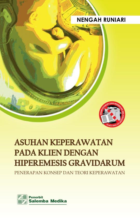 Asuhan Keperawatan pada Klien dengan Hiperemesis Gravidarum