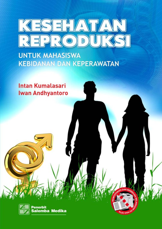 Kesehatan Reproduksi untuk Mahasiswa Kebidanan dan Keperawatan