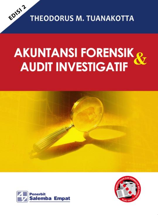 Akuntansi Forensik Dan Audit Investigatif Salemba