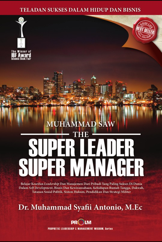 Muhammad SAW The Super Leader Super Manager