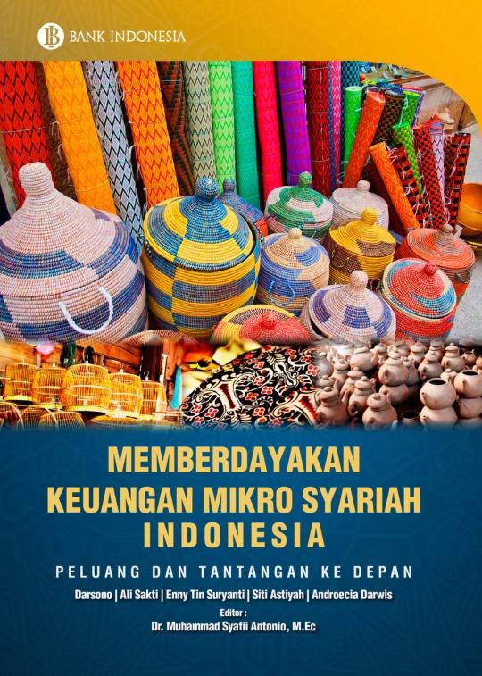 Memberdayakan keuangan mikro syariah Indonesia