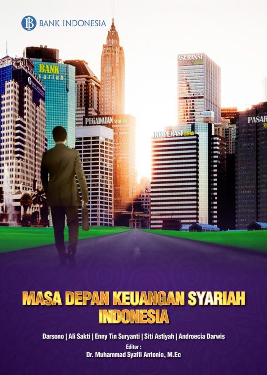 Masa depan keuangan syariah Indonesia
