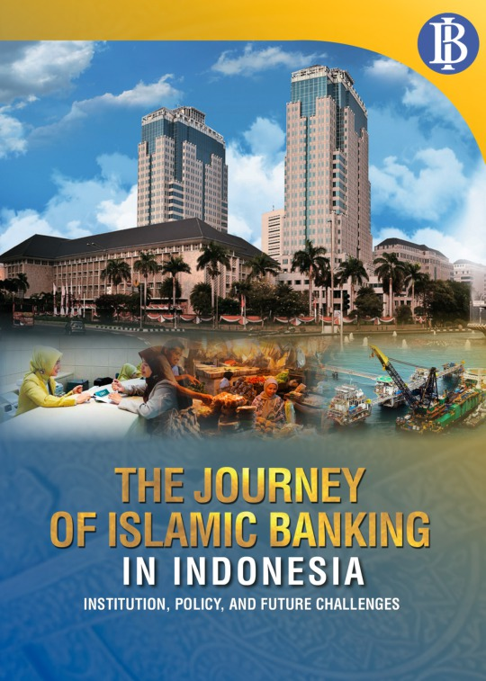 The Journey Of Islamic Banking In Indonesia