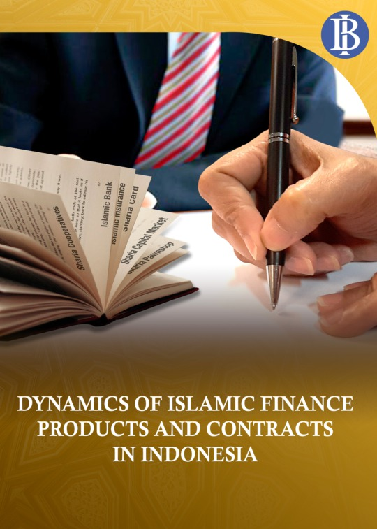 Dynamics Of Islamic Finance Products And Contracts In Indonesia