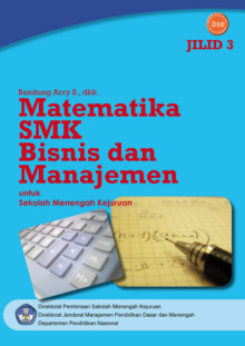 Matematika Bisnis Dan Manajemen Smk Kelas Xii Ktsp 2006 Buku Sekolah Elektronik Bse