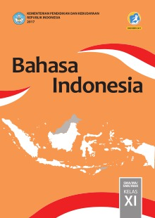 Bahasa Indonesia Sma Ma Smk Mak Kelas Xi Kurikulum 2013 Edisi Revisi 2017 Buku Sekolah Elektronik Bse