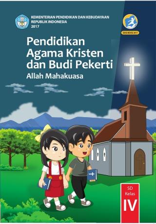 Pendidikan Agama Kristen Dan Budi Pekerti Allah Mahakuasa Sd Kelas Iv Kurikulum 2013 Edisi Revisi 2017 Buku Sekolah Elektronik Bse