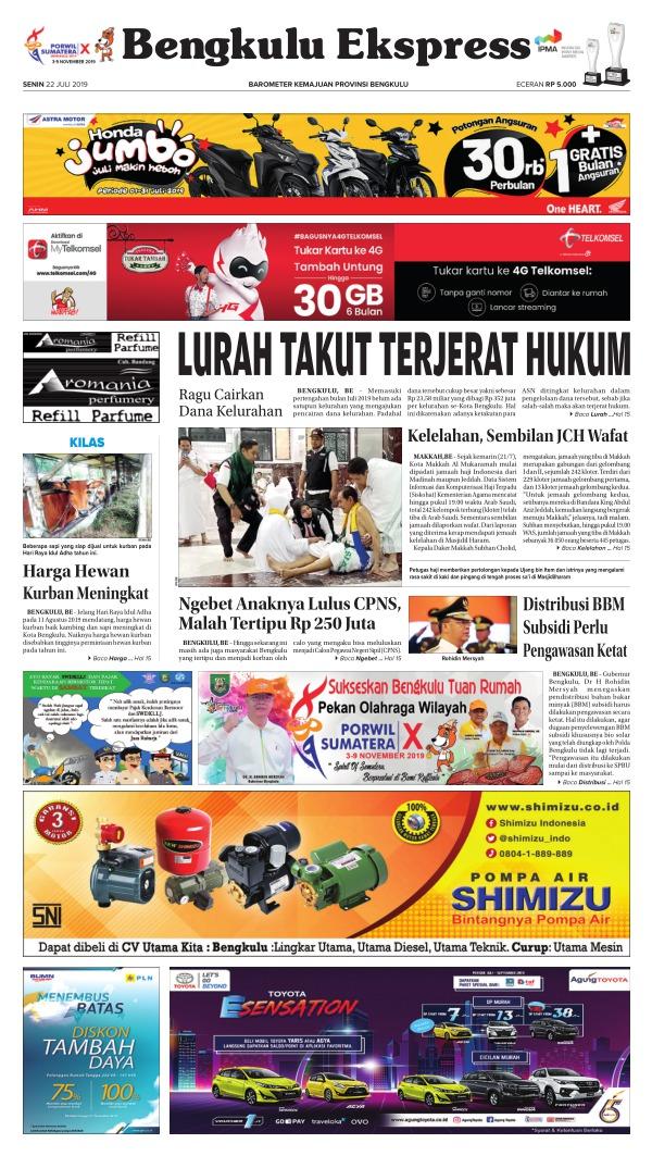 Koran Bengkulu Ekspres - Edisi 22 Juli 2019