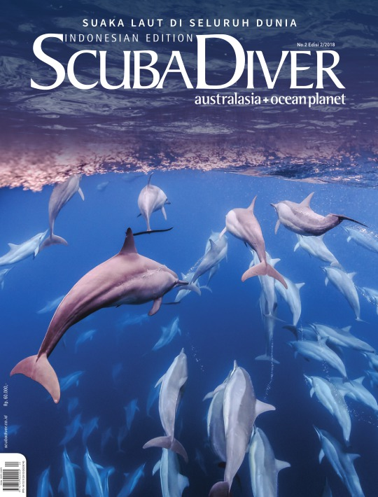 Majalah Scuba Diver AustralAsia Indonesia - edisi 2/2018